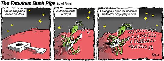 martian, banjo, speed, space, bush, fabulous, pigs