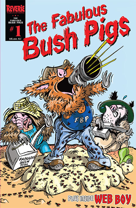 colour comic cover to first Fabulous Bush Pigs comic, pigs stand-in on ant hill